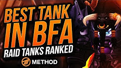 TANKS RANKED BATTLE FOR AZEROTH   BEST RAID TANK IN BFA   Method Sco