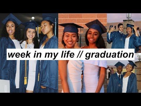 WEEK IN MY LIFE // Graduation, Last Day of School, Grad Parties