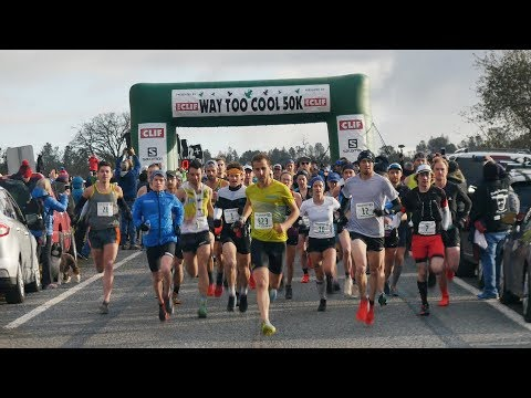 Way Too Cool 50K 2018 Highlights