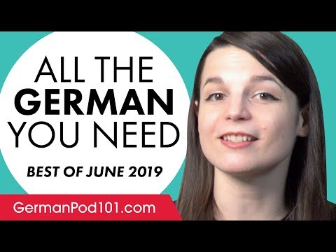 Your Monthly Dose of German - Best of June 2019