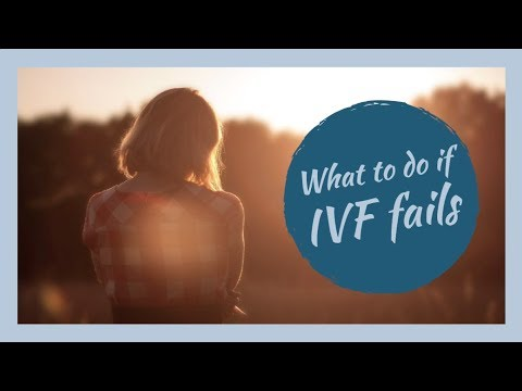 What to do if IVF fails