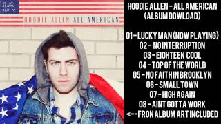 Hoodie Allen - Lucky Man (ALL AMERICAN FULL HQ ALBUM DOWNLOAD)