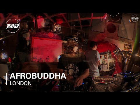 Afrobuddha Boiler Room London DJ Set