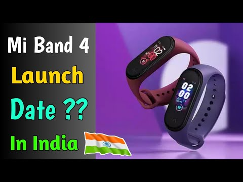 Mi Band 4 Launch Date in India ??