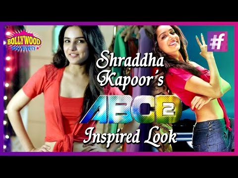 How To Get Shraddha Kapoor's Look From ABCD 2