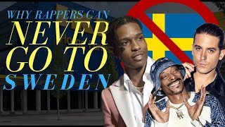 Why Rappers Can NEVER Go to Sweden