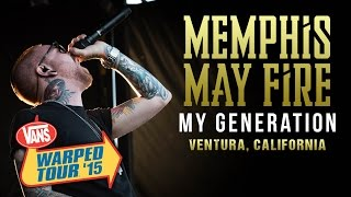 "Memphis May Fire - ""My Generation"" **NEW SONG** LIVE! Vans Warped Tour 2015"