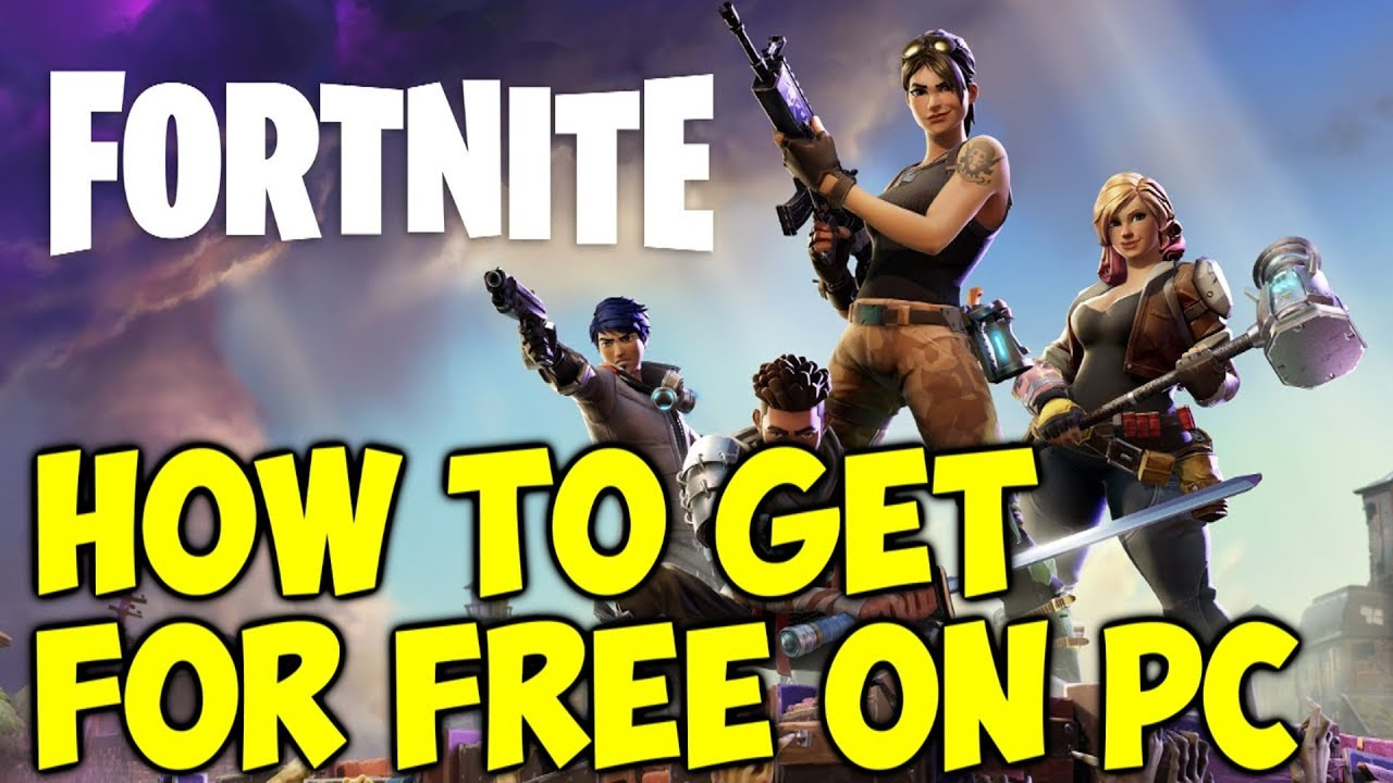 How To Get Fortnite Battle Royale Free On PC - YouTube