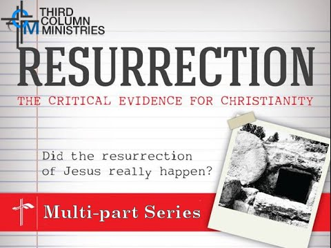 Download Resurrection: The Critical Evidence for Christianity Part 1