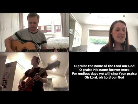 O Praise The Name (Anastasis)