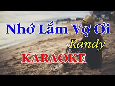 Karaoke Nhớ Lắm Vợ Ơi ll RANDY ll phối chuẩn ( Nịnh Vợ 8/3 )