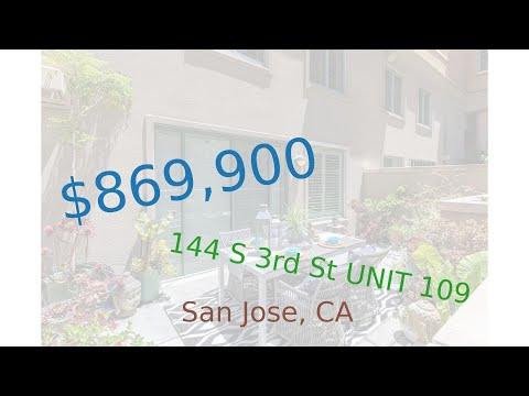 $869,900 San Jose home for sale on 2020-09-21 (144 S 3rd St UNIT 109, CA, 95112)