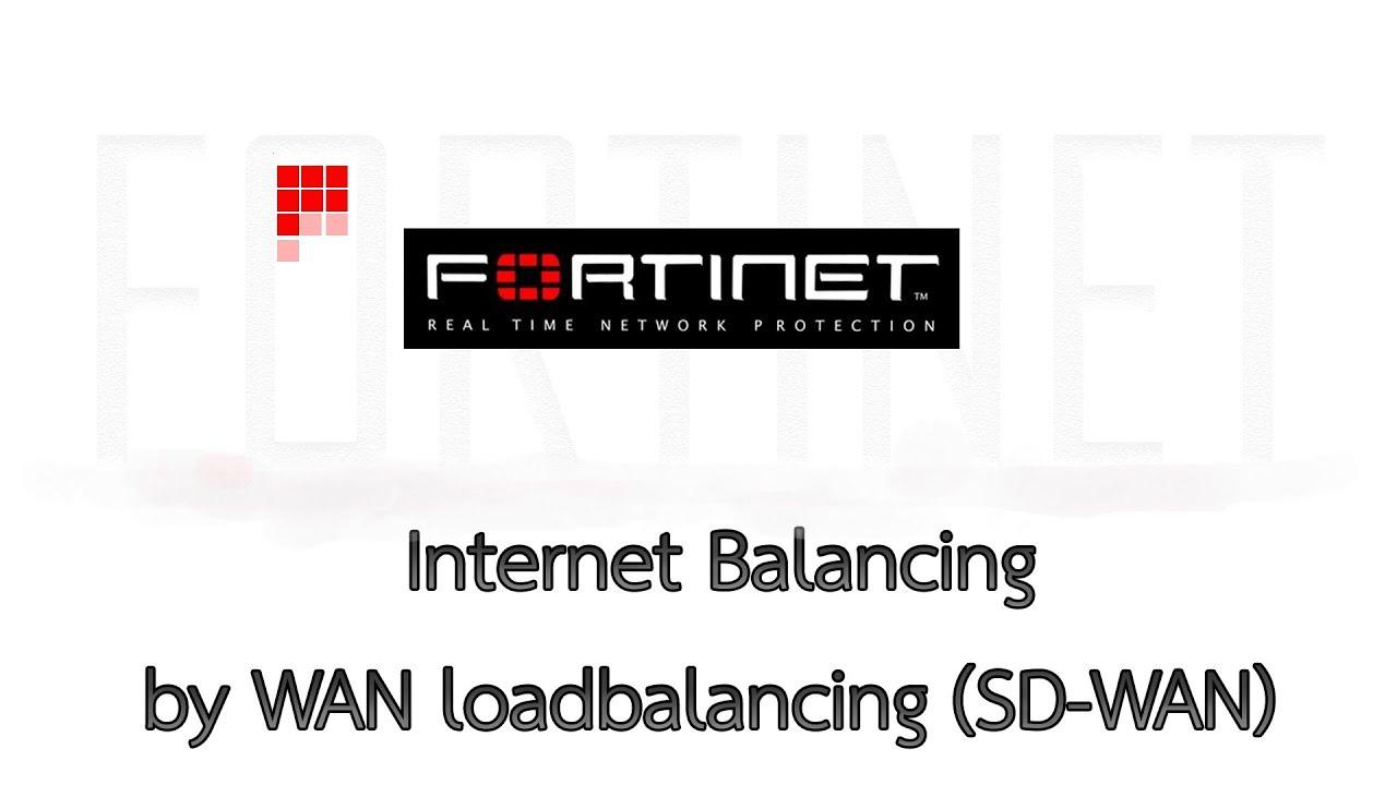 Fortigate Firewall Internet Balancing by WAN loadbalancing (SD-WAN)