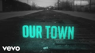 Cold Creek County - Our Town (Lyric Video)