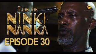 Série - L'or de Ninki Nanka - Episode 30