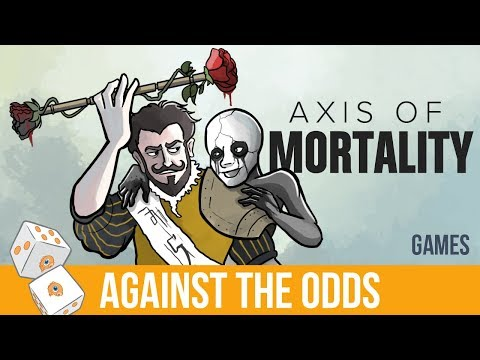 Against the Odds: Axis of Mortality (Games)