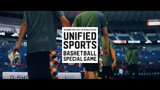B.LEAGUE FINAL 2017-18 UNIFIED BASKETBALL SPECIAL GAME