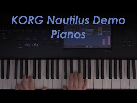 Korg Nautilus Demo - Pianos