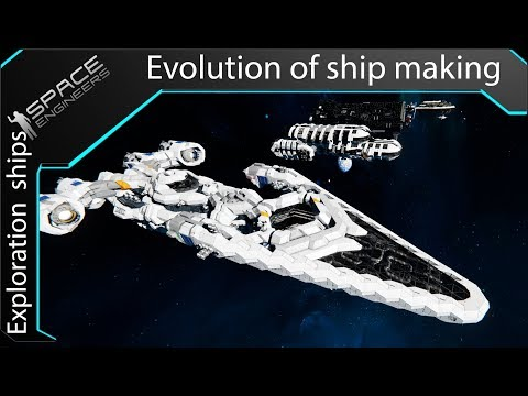 Evolution of ship making in Space Engineers ( EP3 :Exploration  ships )