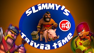 Clash Of Clans - Slimmy's Trivia Time 3