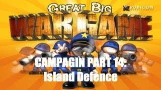 Great Big War Game Campaign - Mission 14 - Island Defence