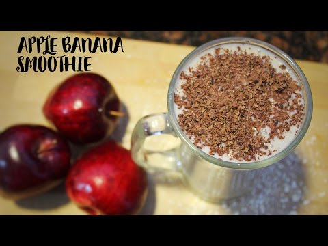 APPLE BANANA SMOOTHIE/HEALTHY BREAKFAST SMOOTHIE