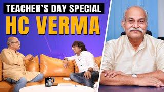 Teacher's Day Special - An Insightful talk with HC Verma Sir by Appurv Gupta aka GuptaJi