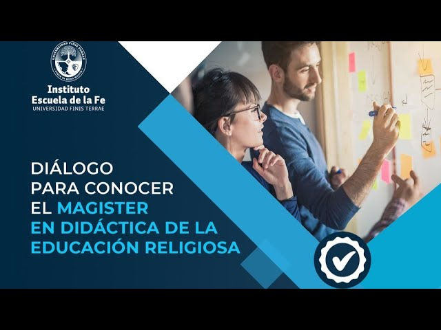 Diálogo para conocer el Magister en Didáctica de la Educ. Religiosa