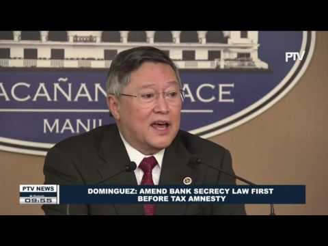 Dominguez: Amend Bank Secrecy Law first before tax amnesty
