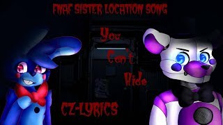 ⏩Fnaf-Sister Location Song⏪*You Can't Hide-Cz-Lyrics*(By:Baterka) Resimi