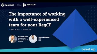 The importance of working with a well-experienced team RegCF