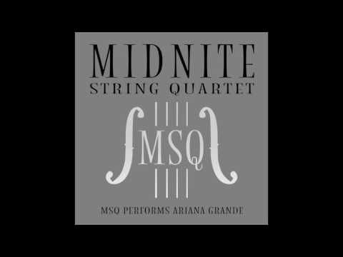 Side to Side - MSQ Performs Ariana Grande by Midnite String Quartet