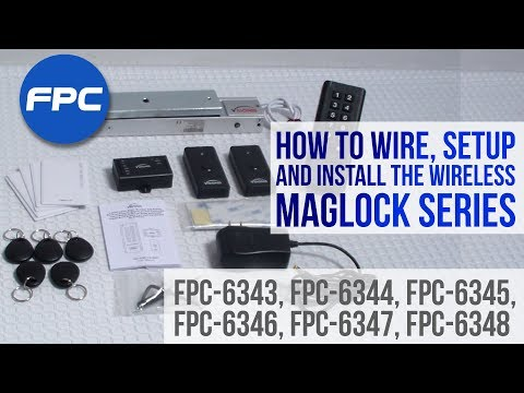 How to Wire, Setup and Install the Wireless Maglock Series FPC-6343