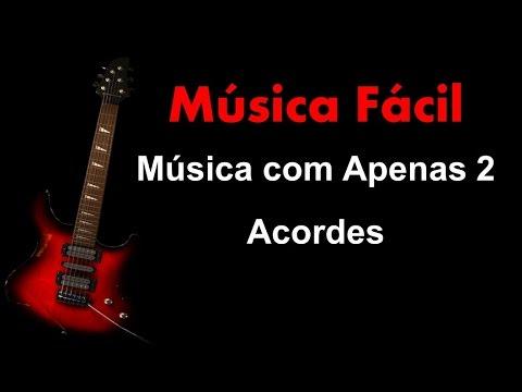 Música Fácil De Guitarra Com 2 Acordes Iniciantes