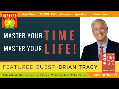 🌟 BRIAN TRACY: Master Your Time, Master Your Life! | Time Management Guru | Author of Eat That Frog