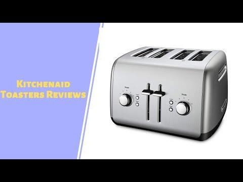 Top Kitchenaid Toasters To Purchase 2019 - Kitchenaid Toasters Reviews
