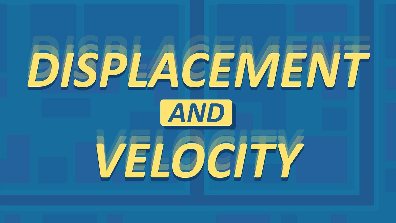 Download Displacement and Velocity - How is it different from Distance and Speed? | Physics