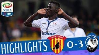 Benevento - atalanta 0-3 - highlights - giornata 33 - serie a tim 2017/18