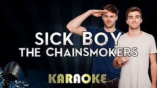The Chainsmokers - Sick Boy | Karaoke Instrumental Lyrics Cover Sing Along