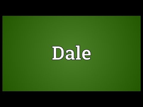 Dale Meaning