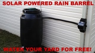 The Ultimate Solar Rain Barrel Kit - What Parts You Need and How to Build It
