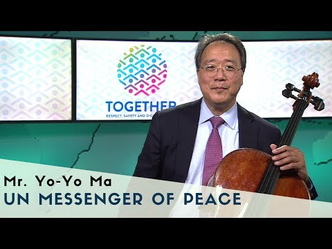 UN Messenger of Peace YoYo Ma adds his voice to TOGETHER