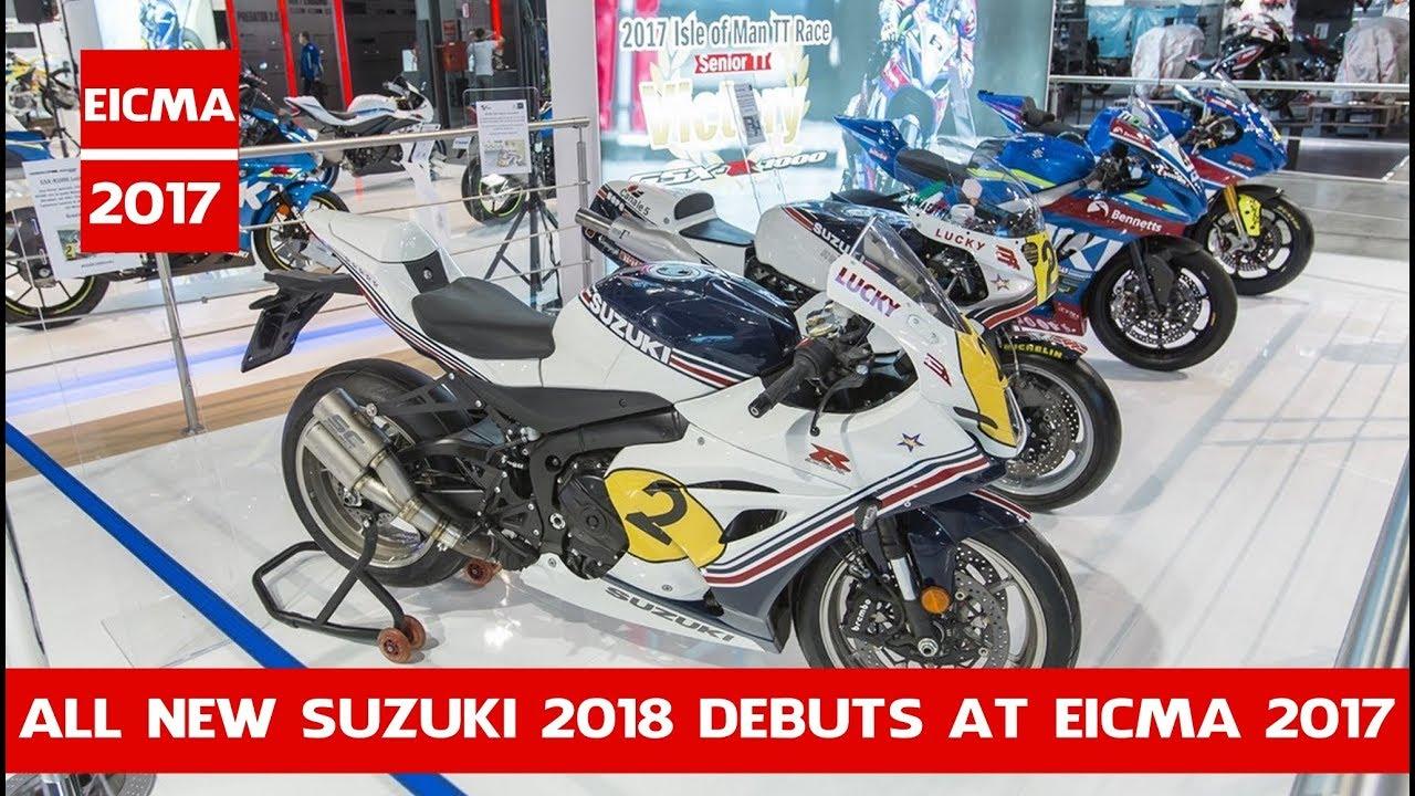 All New Suzuki 2018 Debuts In Eicma 2017 Tutte Le Novità 2018 Moto
