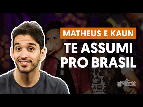 Te Assumi Pro Brasil - Matheus e Kauan (aula de violão completa)