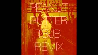 Scarlet Fever - Peanut Butter (Thunderbird Juicebox 2012 Cl
