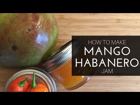 Mango Habanero Jam - Easy!
