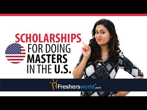 Scholarships for doing Masters in the U.S. - Top Scholarship List for Indian Students, MS