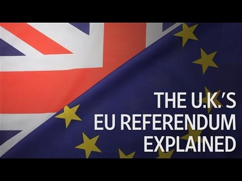 Brexit 101: The U.K.'s EU Referendum Explained