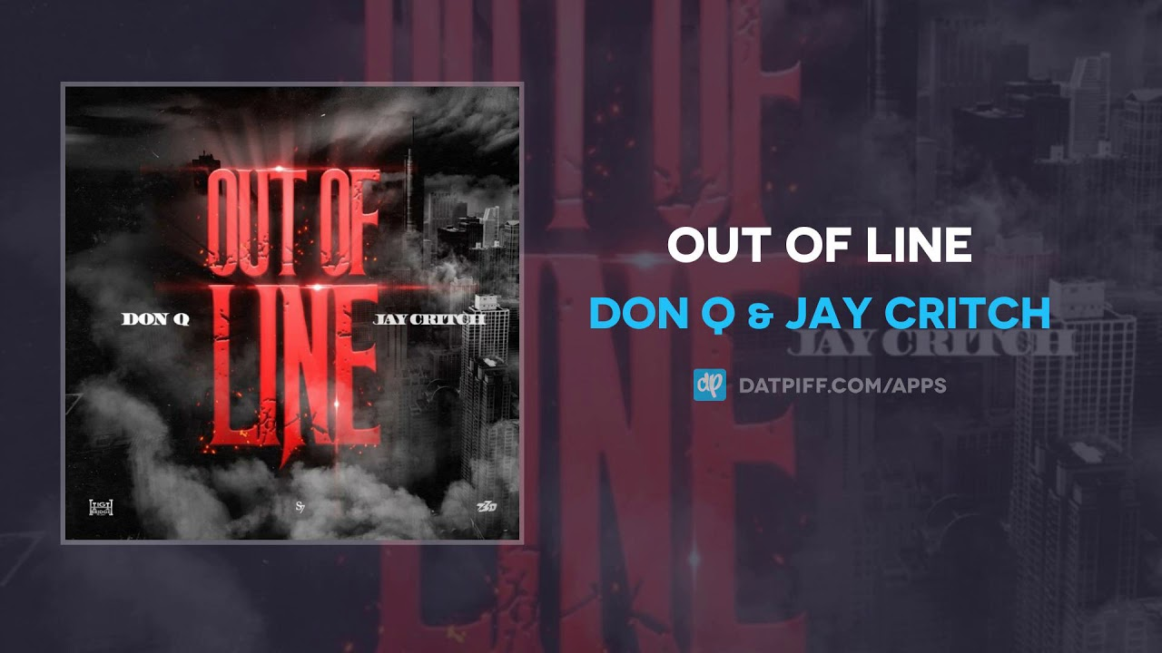 Don Q & Jay Critch — Out Of Line (AUDIO)