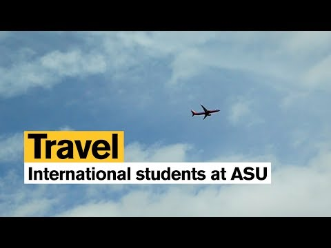 Traveling inside and outside of the United States: International students at ASU